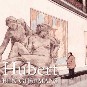 Hubert. Ben Gijsemans