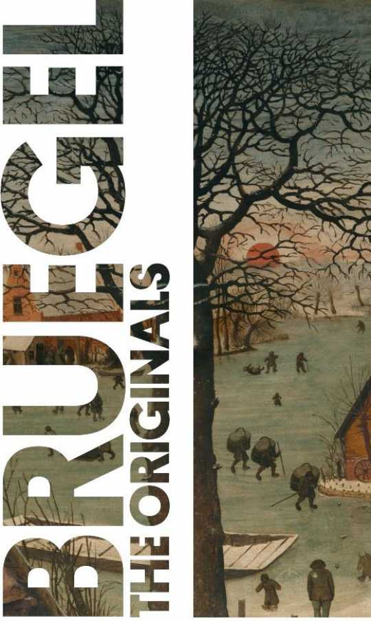 Bruegel. The Originals