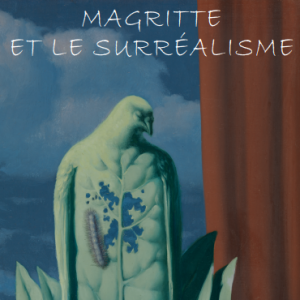 International Chair Emile BERNHEIM 2018: MAGRITTE ET LE SURRÉALISME