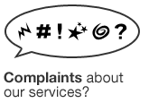 Complaints about our services?