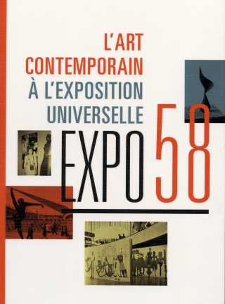 Expo 58, L'art contemporain à l'Exposition universelle.