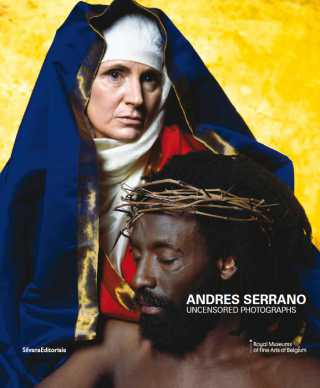 Andres Serrano, Uncensored Photographs